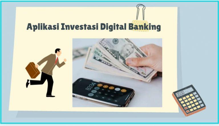 Aplikasi investasi di bank digital